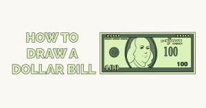 Cách vẽ một hóa đơn đô la Hình ảnh nổi bật